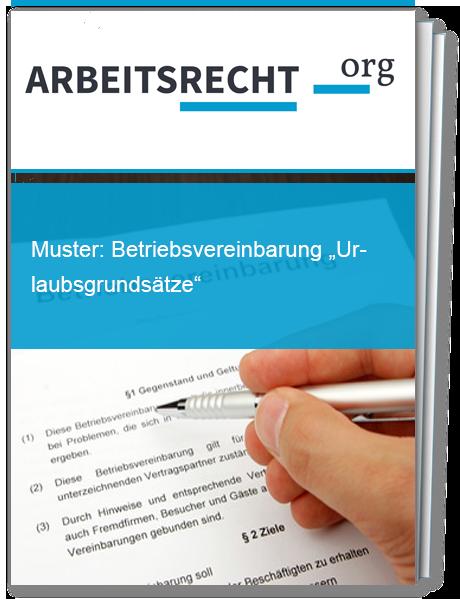 muster betriebsvereinbarung urlaubsgrundstze - Muster Betriebsvereinbarung