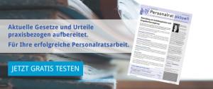 Personalrat aktuell - Aktuelle Gesetze und Urteile praxisbezogen aufbereitet.