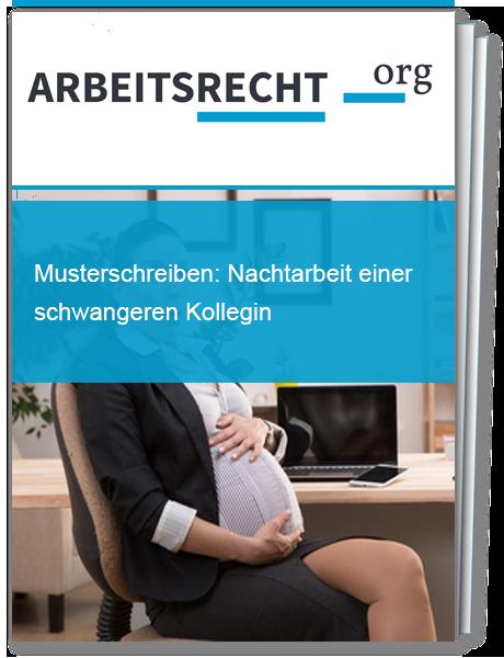 Nachtarbeit einer schwangeren Kollegin ist untersagt